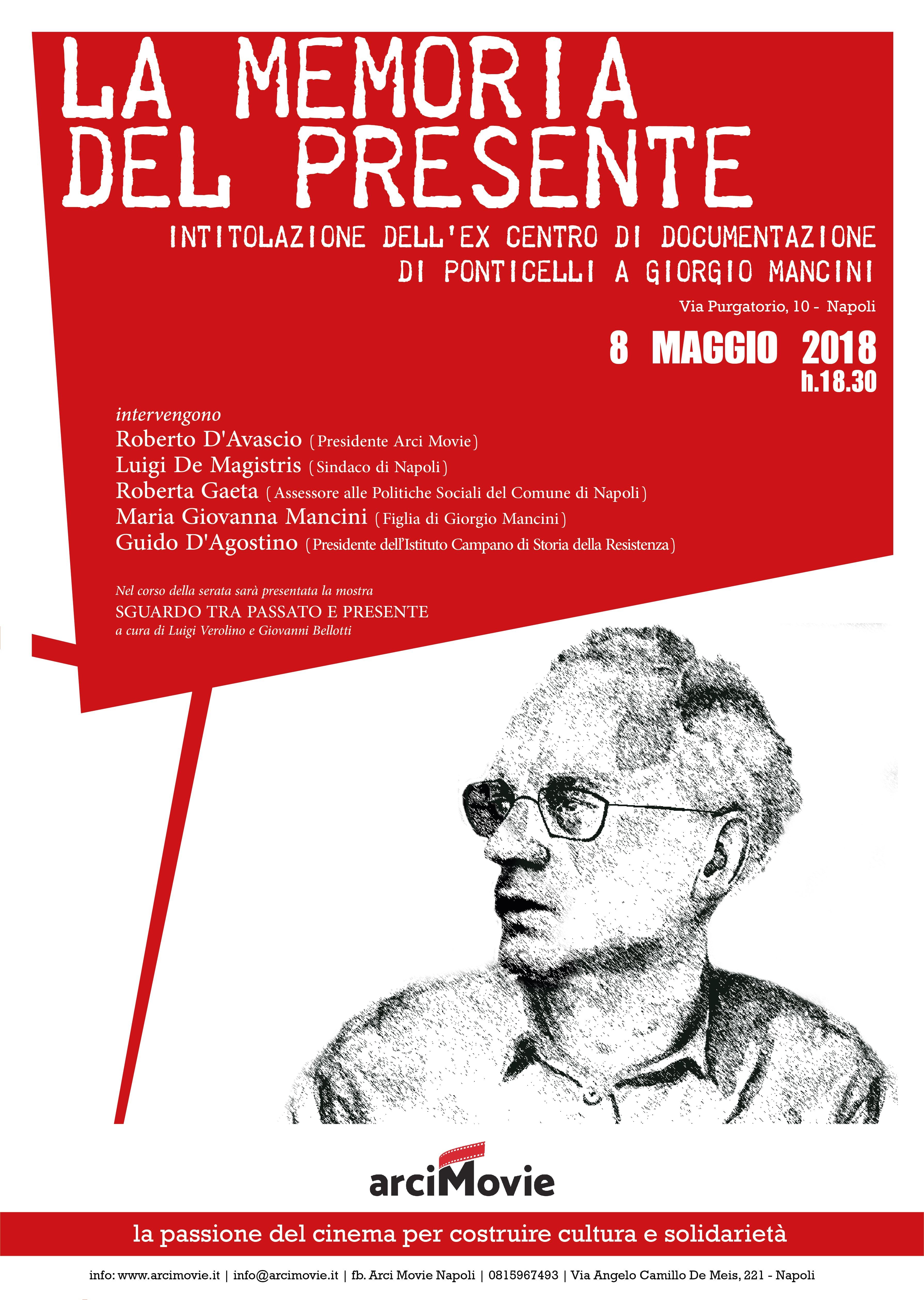 """""""La memoria del presente"""" cerimonia d'intitolazione a Giorgio Mancini dell'ex centro di documentazione di Ponticelli"""