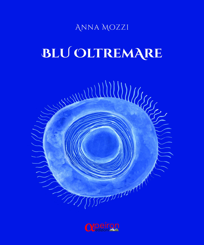 Blu Oltremare – Intervista all'autrice Anna Mozzi