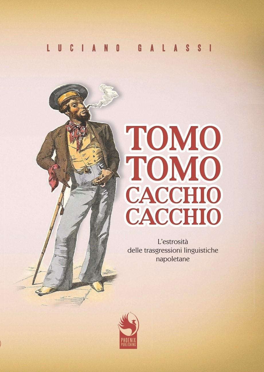 """Alla libreria IOCISTO il nuovo libro di Luciano Galassi """"Tomo tomo, cacchio cacchio"""""""