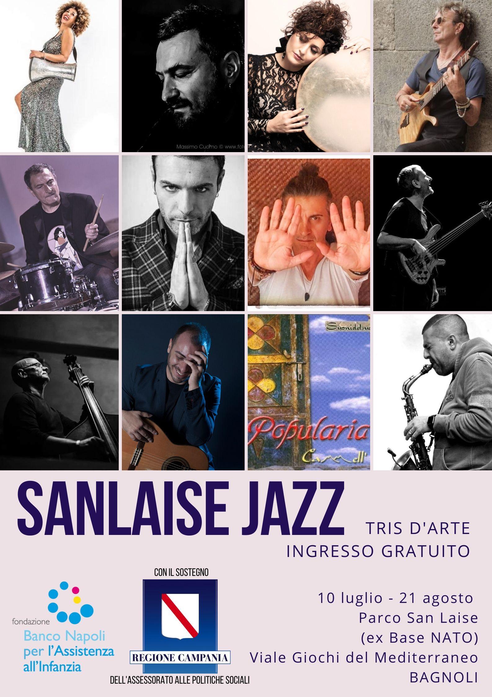 San Laise Jazz (ex base Nato) dal 10 luglio al 21 agosto