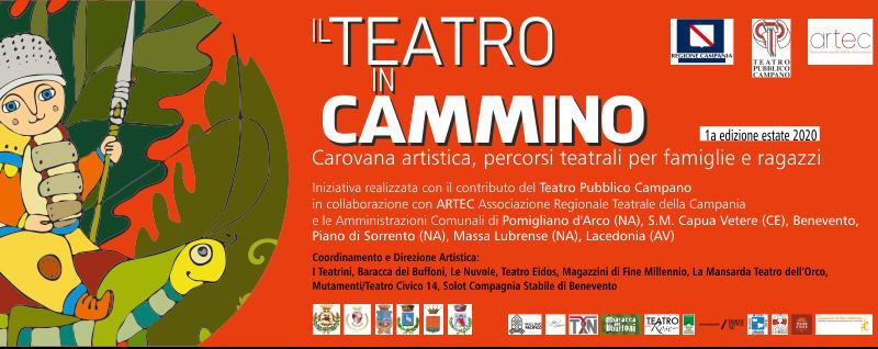 1a edizione Teatro in Cammino  Carovana artistica, percorsi teatrali per famiglie e ragazzi